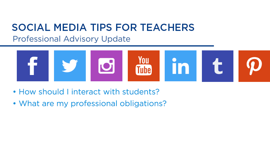 Social Media Tips for Teachers - Professional Advisory Update