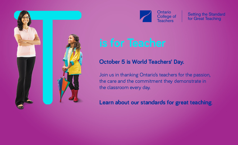 (Photo of a young girl and teacher standing by the side of a large letter T looking up. T is for Teacher and October 5 is World Teacher Day.
