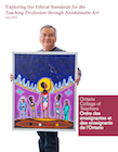 Exploring the Ethical Standards for the Teaching Profession through Anishinaabe Art
