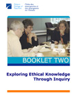 Standards in Practice - Booklet 2: Exploring Ethical Knowledge Through Inquiry
