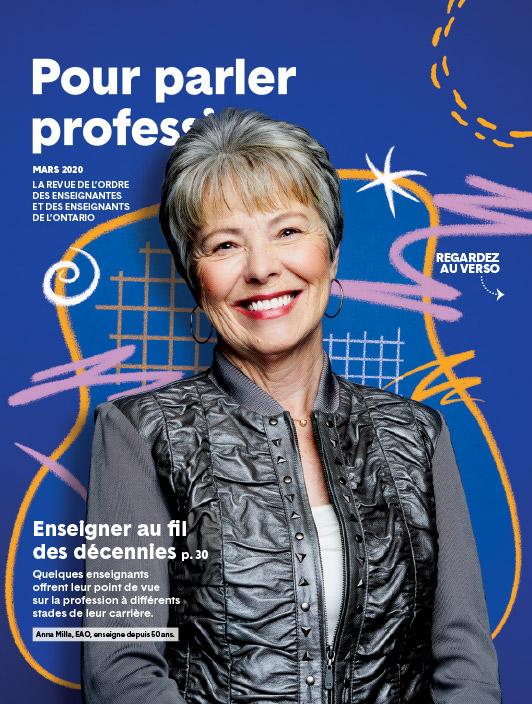 Numéro de mars 2020 de Pour parler profession. En couverture : Anna Milla, enseignante agréée de l'Ontario, souriante.